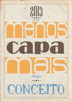 Desafio 360 ° , design tem que fazer cartazes de temas diferentes por um ano em toda semana . 1 ° Semana  - by: Felipe Ferreira