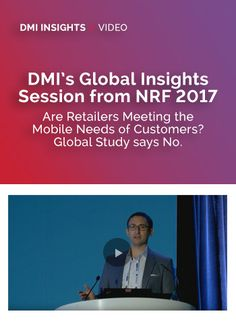During NRF's 'Big Show', DMI's VP of Strategy, Jeremy Gilman, presented insights from the second wave of our Retail M3 research, which highlights the opportunity mobile in-store experiences give to retailers today.