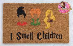 Hocus Pocus Doormat, Sanderson Sisters Door mat, I smell children, Disney door mat, MNSSHP, Disney home decor,Halloween door mat, Mickey by SweetJJdesigns on Etsy https://www.etsy.com/listing/540508838/hocus-pocus-doormat-sanderson-sisters
