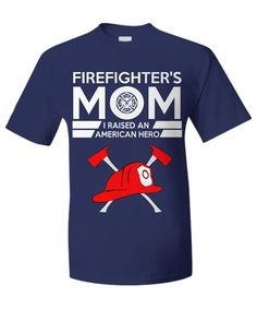 Firefighters Mom Hero Tee firefighterhero
