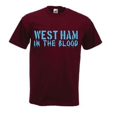 West Ham In The Blood Men's T-Shirt (Burgundy)