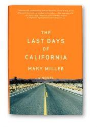 The Last Days of California