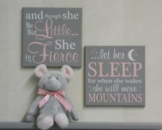 A beautiful set of two, baby nursery signs adorable addition to the nursery. Sign: and though she be but little... she is Fierce Sign: ...let her