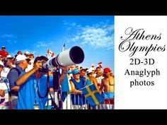 3D Anaglyph - ATHENS OLYMPIC GAMES - ΟΛΥΜΠΙΑΚΟΙ ΑΓΩΝΕΣ ΤΗΣ ΑΘΗΝΑΣ