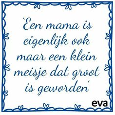 Zo is maar net Mama Quotes, Now Quotes, Family Quotes, Words Quotes, Wise Words, Best Quotes, Funny Quotes, Life Quotes, Sayings