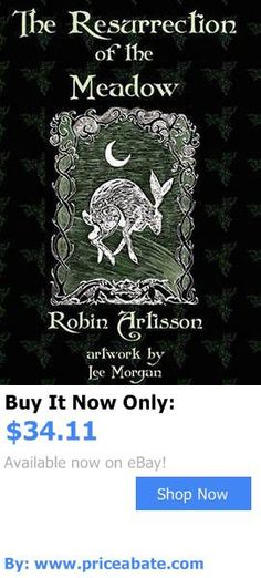books and magazines: New Resurrection Of The Meadow By Robin Artisson Hardcover Book (English) Free S BUY IT NOW ONLY: $34.11 #priceabatebooksandmagazines OR #priceabate