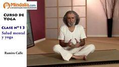 Salud mental y yoga por Ramiro Calle. CLASE DE YOGA 13 Yoga 1, Tai Chi, Asana, Mindfulness, Youtube, Gym, Videos, Medicine, Shape