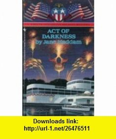 ACT OF DARKNESS (Holiday Mystery) (9780553290868) Jane Haddam , ISBN-10: 055329086X  , ISBN-13: 978-0553290868 ,  , tutorials , pdf , ebook , torrent , downloads , rapidshare , filesonic , hotfile , megaupload , fileserve