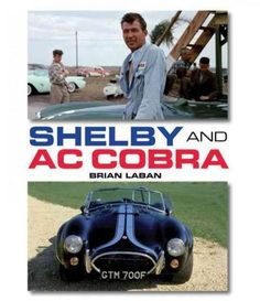 In the new edition of this classic text, Brian Laban brings the story of the AC Cobra up to date. In the early 1960s, a flamboyant Texan, Carroll Shelby, dreamed of a special kind of sports car, a mar