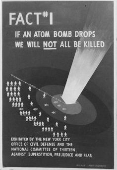 """Fact #1: If An Atomic Bomb Drops We Will Not All Be Killed""... just the lucky ones. [pr]"
