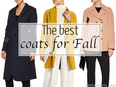 The best coats for Fall 2016 | 40plusstyle.com
