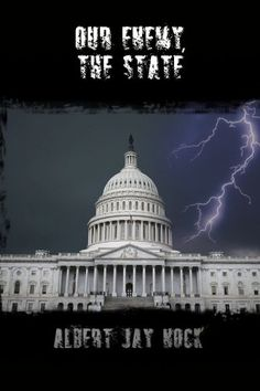 Our Enemy, the State CreateSpace Independent Publishing P...