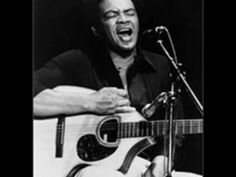 ... Ain't No Sunshine (1971) ... Bill Withers