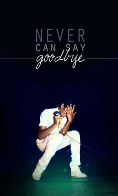 MICHAEL JACKSON I COULD NEVER SAY GOODBYE BUT I WILL SAY I LOVE YOU