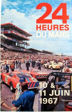 The 1967 Le Mans 24 poster featured Ferrari 275 GTB's and a 330 P4 staged in front of the main grand stand.  Ford took the overall victory with their GT40 Mk IV at the legendary endurance event, while a British entered Ferrari 275 GTB took top honors in the GT class.