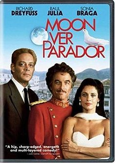 Richard Dreyfuss & Raul Julia & Paul Mazursky-Moon Over Parador