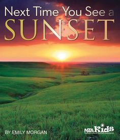 Next Time You See a Sunset by Emily Morgan. Find at Amazon.com http://www.amazon.com/Next-Time-You-See-Sunset/dp/193695916X/ref=sr_1_1?ie=UTF8&qid=1405455635&sr=8-1&keywords=Next+Time+You+See+a+Sunset.