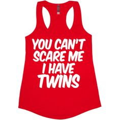 You Can't Scare Me I Have Twins Tank Top Women's Dad Mom Father Mother... ($14) ❤ liked on Polyvore featuring tops, black, tanks, women's clothing, print tank, black tank, vinyl top, pattern tops et black racerback tank top