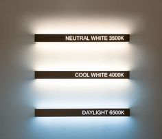 Color Temperature Scale, Signage, Neutral, Colour, Cool Stuff, Lighting, Projects, Inspiration, Design Ideas