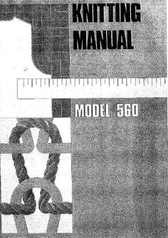 Link to Model 560 knitting machine Knitting manual