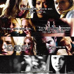 """#TVD The Vampire Diaries  Caroline,Bonnie & Elena  """"Caroline? No. You're not. You can't be, I'm still your little girl. You're not gonna remember what I did to you, or what you saw me become. I don't wanna look at you, and see what I'm seeing right now. My dad hates me, she doesn't understand how hard it is."""""""