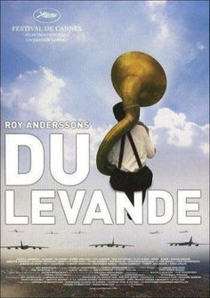 Du levande (You, the Living) (Roy Andersson Popular Movies, Good Movies, Roy Andersson, Scary Movie 2, Tragic Comedy, Cinema Posters, Movie Posters, Funny Films, French Movies
