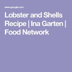 crusty baked shells & cauliflower recipe | ina garten | food