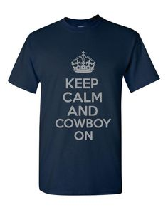 Hey, I found this really awesome Etsy listing at http://www.etsy.com/listing/160846355/keep-calm-and-cowboy-on-funny-dallas