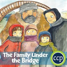 The Family Under the Bridge Gr. 3-4 - Common Core Aligned. A Literature Kit for the novel The Family Under the Bridge written by Natalie Savage Carlson.