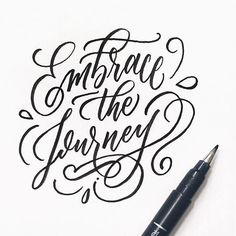 Embrace the Journey - Lettering by Wink & Wonder