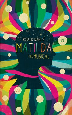 Andrew Bannecker's poster, inspired by Dahl's book and the new musical. We have a similar print for Matilda's bedroom.