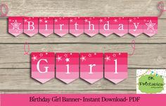 Birthday Girl PARTY PRINTABLE Banner - Instant Download - American Girl party…