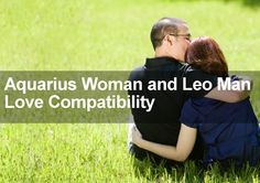 Aquarius woman and leo man sexually