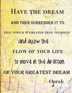 Digital Mixed Media Art: Your greatest dream Oprah Quote -