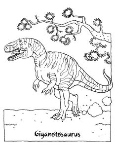 Dinosaur Coloring Pages Giganotosaurus Dinosaur Coloring Page Dinosaur Coloring Pages, Coloring Pages For Kids, Prehistoric, Moose Art, Birds, Dinosaurs, Illustration, Crafts, Workout Exercises