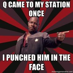 Lol, and the look on Q's face when he did!!!!