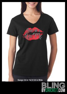 Shut up and Kiss Me - Valentines Day Bling T-Shirt, V-Day Shirt, Valentines Gift- SHIPS starting Jan 4, 2016 by BlingByCricket on Etsy