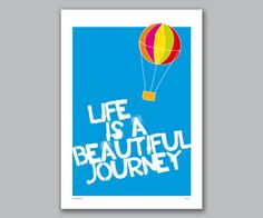 life is a beautiful journey.