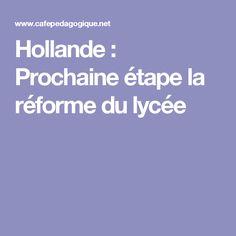 Hollande : Prochaine étape la réforme du lycée