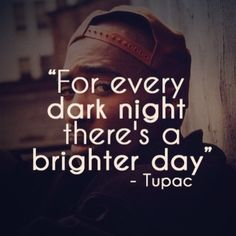 Tupac quote - I love this man