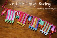 Little Things Blogged: Crochet Colorful Bunting Pattern-Homemade@myplace...Free pattern and tutorial!!..Great,fun way,to use those leftovers!!