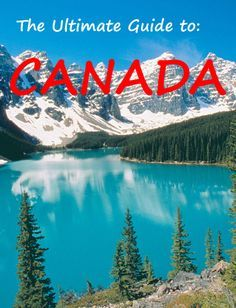 The ULTIMATE Guide to visiting Canada: http://bbqboy.net/canada-guide-travel-tips/ #Canada #destinationguide