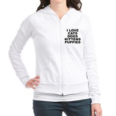 (FRONT) Women's light color white fitted zip hoodie with I Love Cats Dogs Kittens Puppies theme. People just love amazing furry animals (friends, pals, animal children; comfort, therapy and rehabilitation companion; etc), especially their pets and want to celebrate it. Available in small, medium, large, x-large for only $35.99. Go to the link to purchase the product and to see other options – http://www.cafepress.com/stcatsdogskittenspuppies