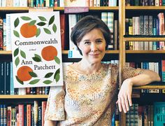 The Very Busy Life of Novelist Ann Patchett. Ann Patchett talks about her new novel, 'Commonwealth,' and the kick she gets out of bookselling (even if it means sometimes staying up half the night mopping).