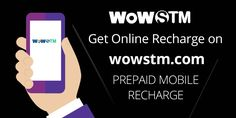 You can prepaid recharge your mobile from wowstm with extra benefits. #Onlinerecharge , #OnlineRechargeOffer , #quickrecharge , #rechargemobile , #paybillsonline, #easyrecharge