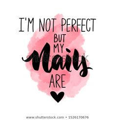 Vector Handwritten lettering about nails Inspiration quote for nail studio manicure master beauty salon print decorative card Vector calligraphy illustration Home Nail Salon, Nail Salon Design, Nail Salon Decor, Manicure Quotes, Nail Quotes, Creative Nail Designs, Creative Nails, Spa Quotes, Funny Quotes