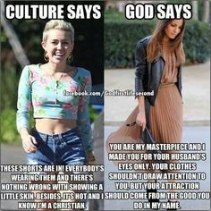 Amen! Modesty is something every woman should practice!《《Oh my fracking god. He also says not to braid your or wear jewelry. Wake the fuck up and realize that your husband does not own you and you own your own body. You are not property.