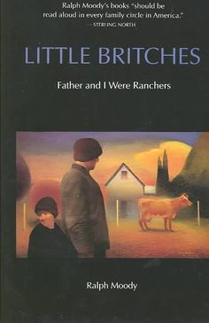 Little Britches by Ralph Moody.