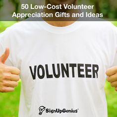 50 Low-Cost Volunteer Appreciation Gifts and Ideas. Thank your nonprofit, school, church or group helpers with these inexpensive and thoughtful ideas.