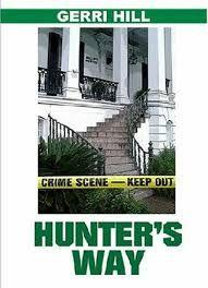 Hunter's Way by Gerri Hill - Bella Books